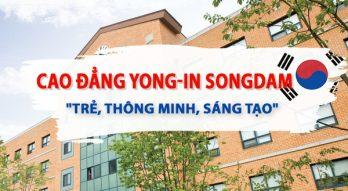 """Cao đẳng Yong-in Songdam – """"Trẻ, thông minh, sáng tạo"""""""