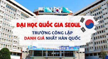 ĐHQG Seoul – Trường công lập danh giá nhất Hàn Quốc