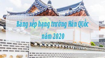 Bảng xếp hạng trường Hàn Quốc năm 2020