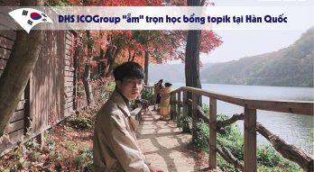 """Du học sinh ICOGroup """"ẵm"""" trọn học bổng topik tại Hàn Quốc"""
